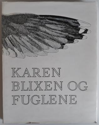 Karen Blixen Og Fuglene.