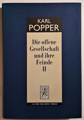 Die offene Gesellschaft und ihre Feinde II: Falsche Propheten Hegel, Marx und die Folgen.
