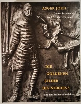 Die Goldenen Bilder des Nordens aus dem frühen Mittelalter. 10.000 Jahre Nordische Volkskunst.