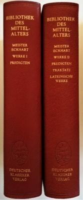 Werke I: Predigten. Werke II: Predigten - Traktate - Lateinische Werke. Bibilothek des Mittelalters Band 20 + 21