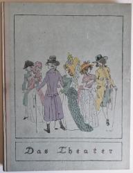 Das Theater. Bühnenbilder und Kostüme von Karl Walser. Mit Text von Oskar Bie.