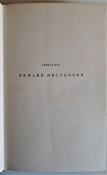 [Af] Borgslægtens Historie: Ormarr Ørlygsson (Forste Bog); Gest den enøjede (Tredje Bog)
