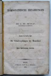 Homöopathische Erfahrungen. Zweites bis fünftes Heft: Die Grundvergiftungen der Menschheit und ihre Befreiung davon.