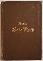 Lalla Rukh. Ein orientalisches Gedicht. In den Versmaßen des Originals ins Deutsche übertragen von J. Wege.
