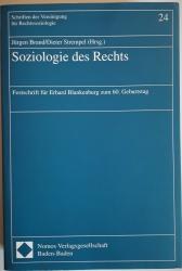 Schriften der Vereinigung für Rechtssoziologie. Soziologie des Rechts. Festschrift für Erhard Blankenburg zum 60. Geburtstag.