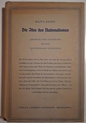 Die Idee des Nationalismus. Ursprung und Geschichte bis zur Französischen Revolution.