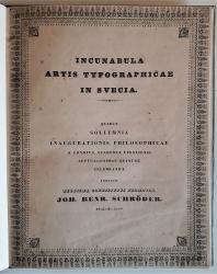 Incunabula artis typographicae in Svecia.