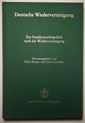 Deutsche Wiedervereinigung. Die Rechtseinheit, Arbeitskreis Familienrecht. Zur Familienrechtspolitik nach der Wiedervereinigung.