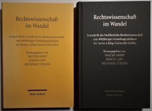 Rechtswissenschaft im Wandel. Festschrift des Fachbereichs Rechtswissenschaft zum 400jährigen Gründungsjubiläum der Justus-Liebig-Universität Gießen.