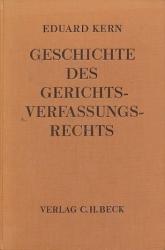 Geschichte des Gerichtsverfassungsrechts.