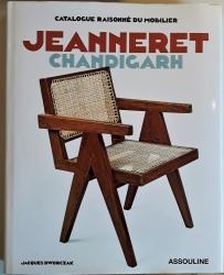 Jeanneret. Chandigarh. Catalogue Raisonné du Mobiliar