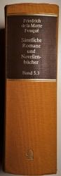 Sämtliche Romane und Novellenbücher. Band 5.3: Kleine Romane Teil 4, 5 und 6. 3 Bände in 1 Band.