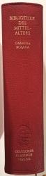 Bibliothek des Mittelalters Band 13. Carmina Burana. Texte und Übersetzungen. Mit den Miniaturen aus der Handschrift und einem Aufsatz von Peter und Dorothee Diemer. Bibliothek deutscher Klassiker Band 16.