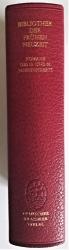 Romane des 15. und 16. Jahrhunderts: Melusine; Hug Schapler; Fortunatus; Magelone; Knabenspiegel; Dialog von einem ungeratenen Sohn, Faustbuch. Nach den Erstdrucken mit sämtlichen Holzschnitten. Bibliothek der frühen Neuzeit.