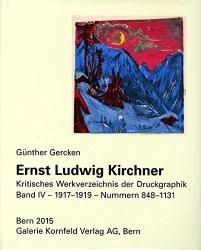 Ernst Ludwig Kirchner. Kritisches Werkverzeichnis der Druckgraphik: Band IV, die Werke von 1917-1919 - Nummern 848 - 1131