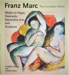 Franz Marc: The Complete Works