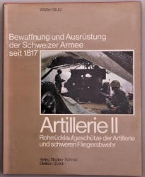 Bewaffnung und Ausrüstung der Schweizer Armee seit 1817. Artillerie II. Rohrrücklaufgeschütze der Artillerie und der schweren Fliegerabwehr